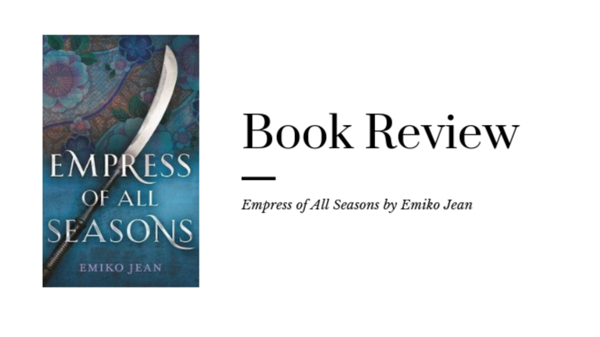 Want to read a Japanese Fantasy? Try Empress Of AllSeasons