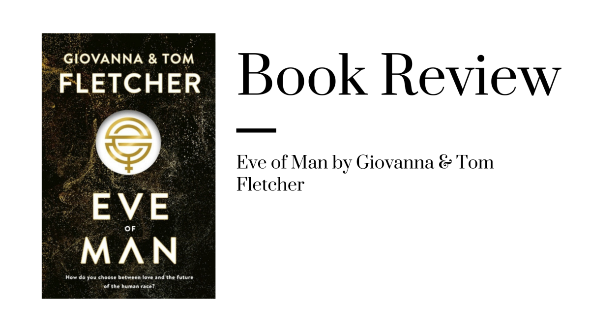 ARC Review: Eve Of Man by Giovanna & Tom Fletcher