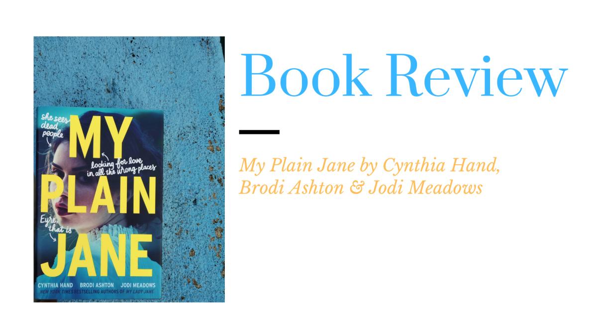 Review: My Plain Jane by Cynthia H., Brodi A. & JodiM.