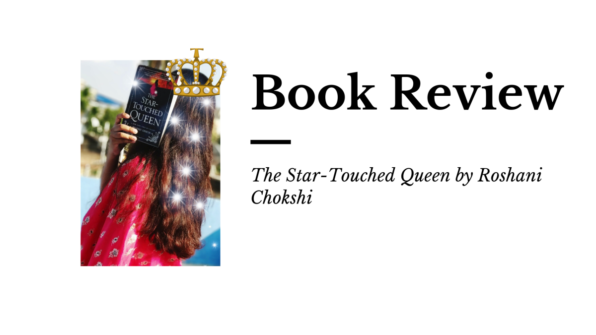 Review:​ The Star-Touched Queen by Roshani Chokshi