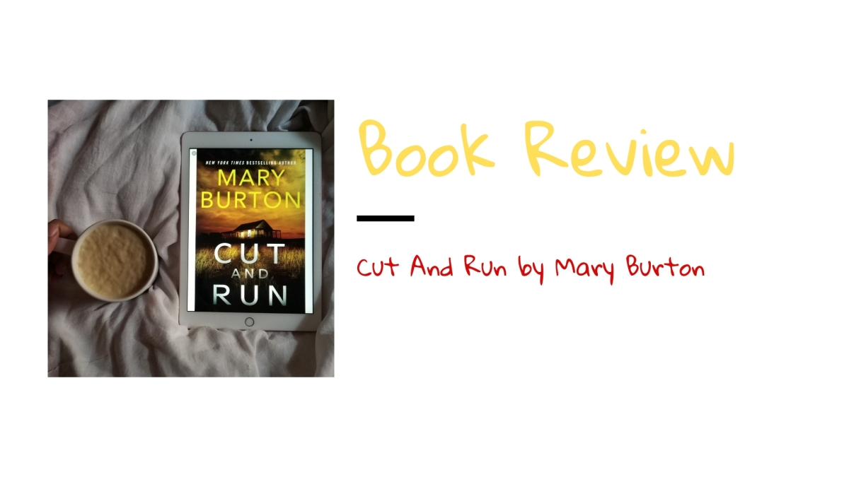 Review: Cut and Run by MaryBurton