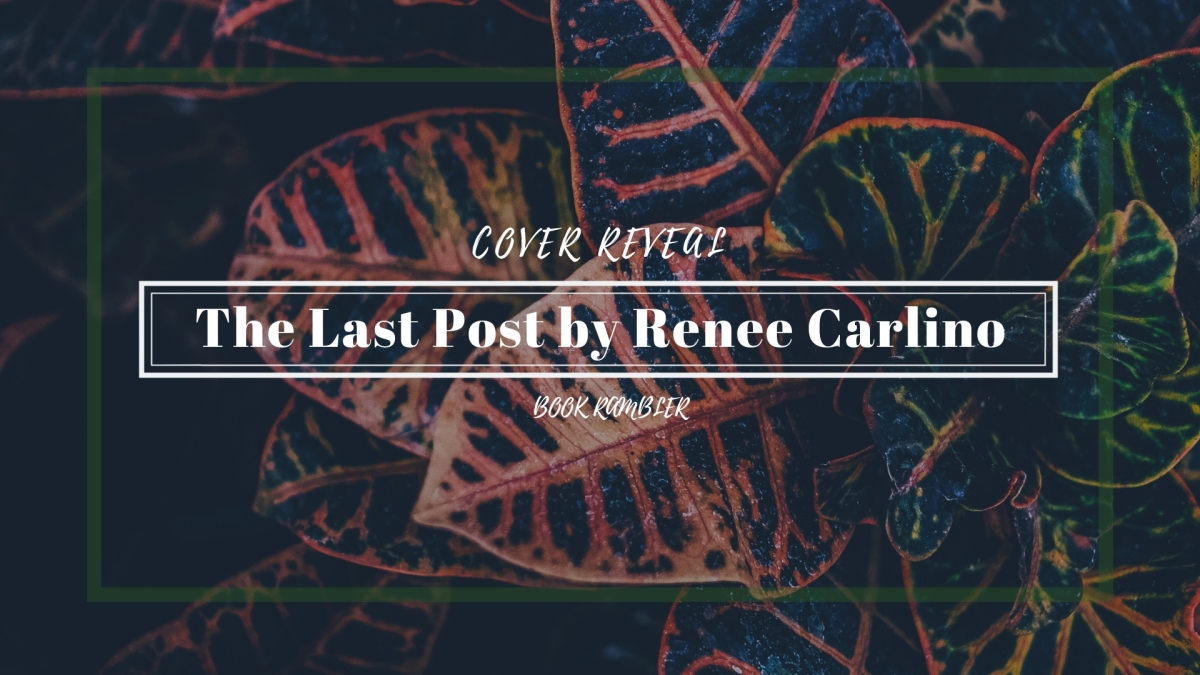 THE LAST POST by Renee Carlino – COVERREVEAL