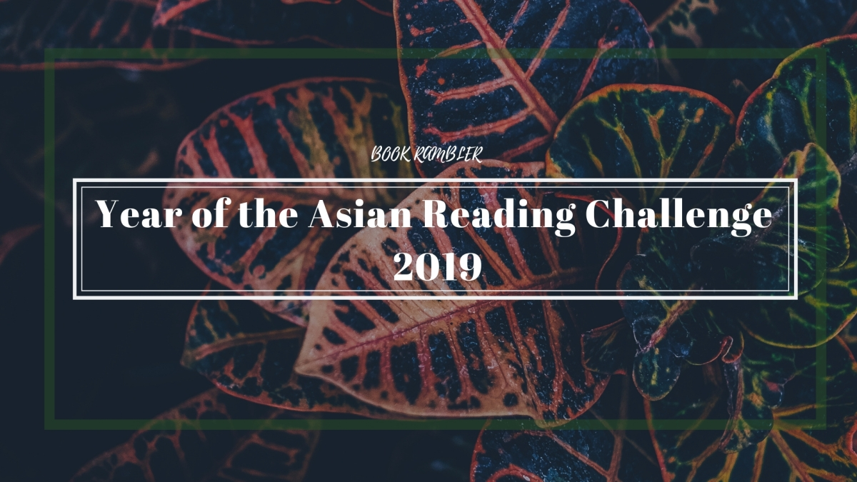 Year of the Asian Reading Challenge 2019 [Sign-up post + Progress Tracker]