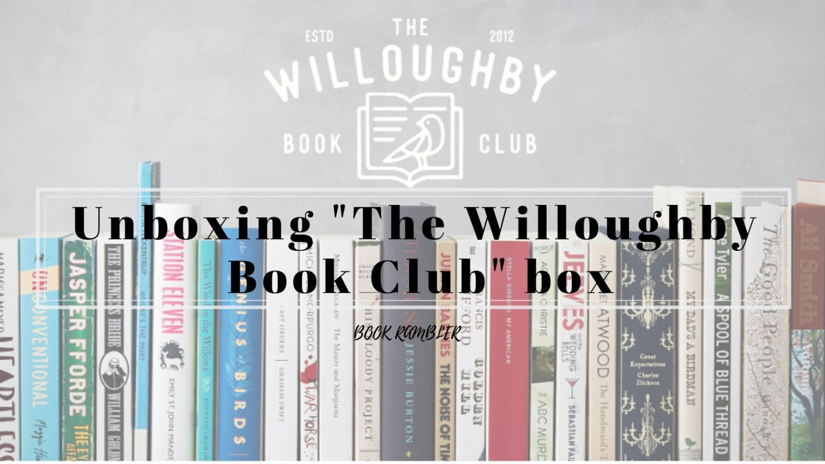 Unboxing The Willoughby Book Clubbox