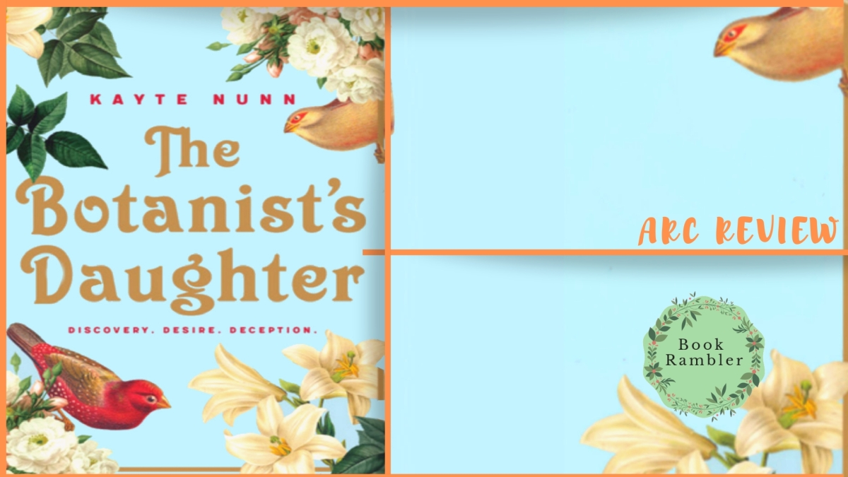 Tale of two women separated by hemispheres but connected by plants | ARC Review: The Botanist's Daughter by Kayte Nunn