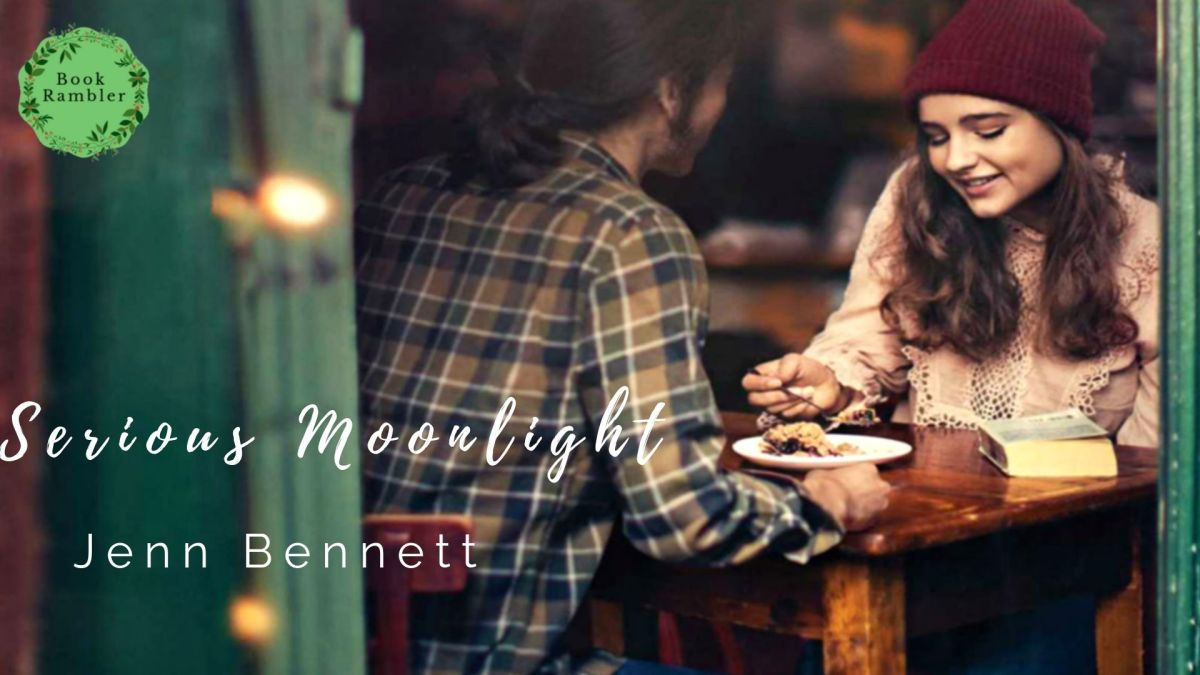 A romantic contemporary that'll steal your heart | Review: Serious Moonlight by Jenn Bennett