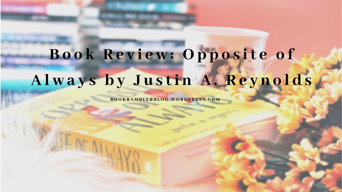 Going back in time to save a life | Book Review: Opposite of Always by Justin A.Reynolds