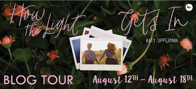 Blog Tour: How the Light Gets In, written by Katy Upperman | Review & International Giveaway