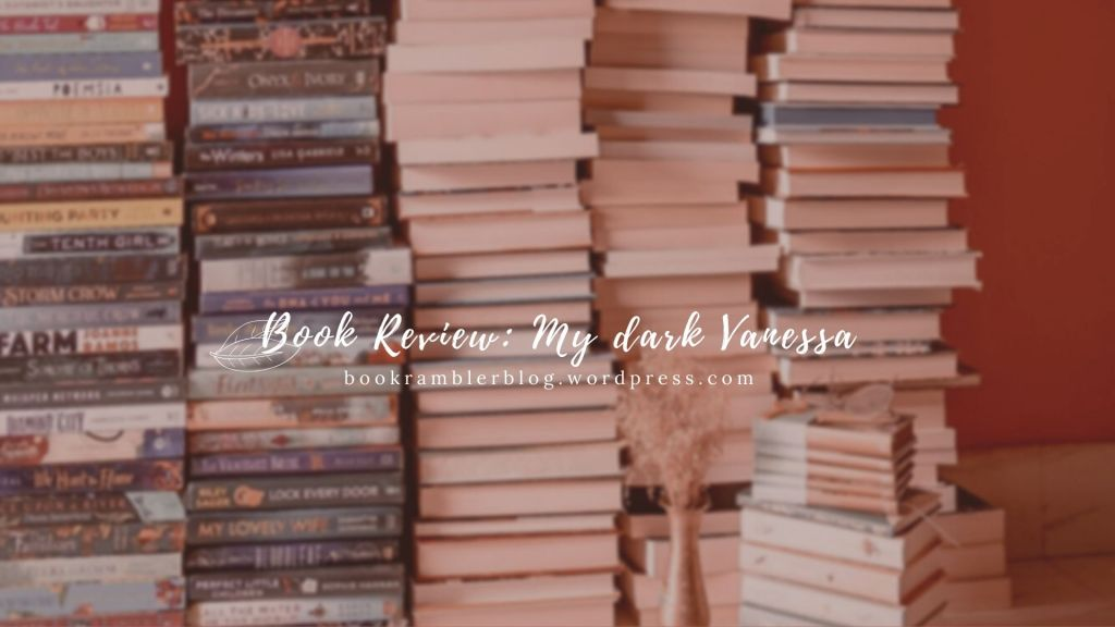 ARC Review: My Dark Vanessa, written by Kate Elizabeth Russell
